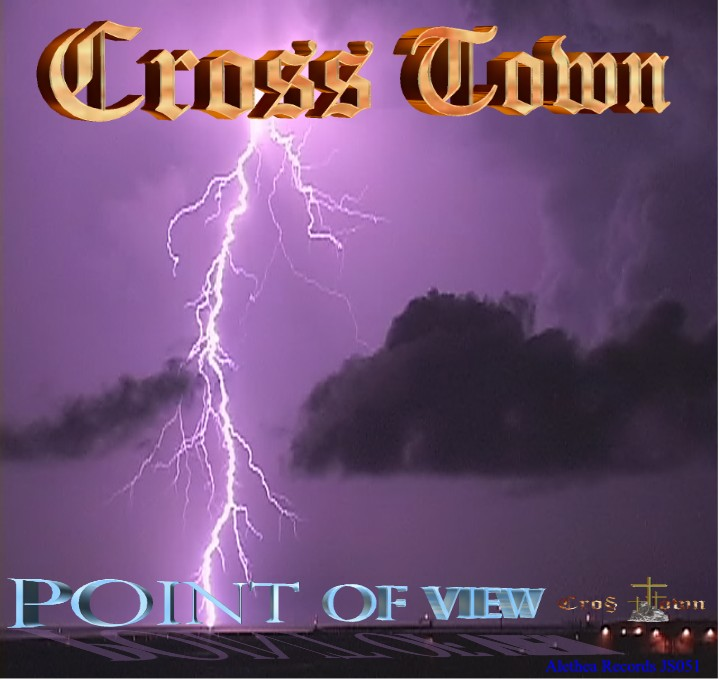 POINT OF VIEW - the debut CD from CrossTown Band on Alethea Records