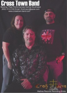 Cross Town Band �2004 Cross Town Entertainment, Cross Town Band on Alethea Records with John Perry Dave Van Kleeck Bob Herder