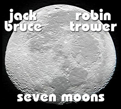 Robin Trower and Jack Bruce - SEVEN MOONS - NEW CD from V-12 Records!